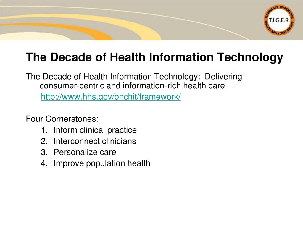 The Decade of Health Information Technology