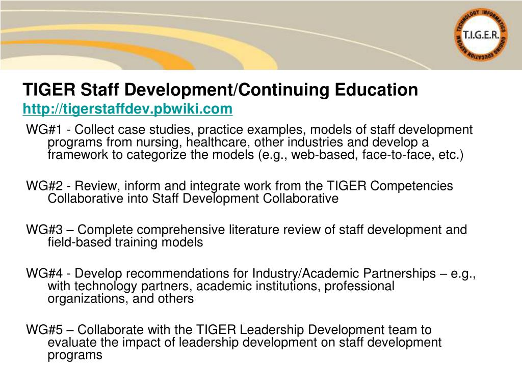 TIGER Staff Development/Continuing Education