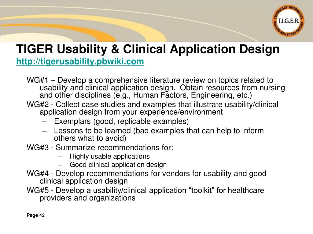 WG#1 – Develop a comprehensive literature review on topics related to usability and clinical application design.  Obtain resources from nursing and other disciplines (e.g., Human Factors, Engineering, etc.)