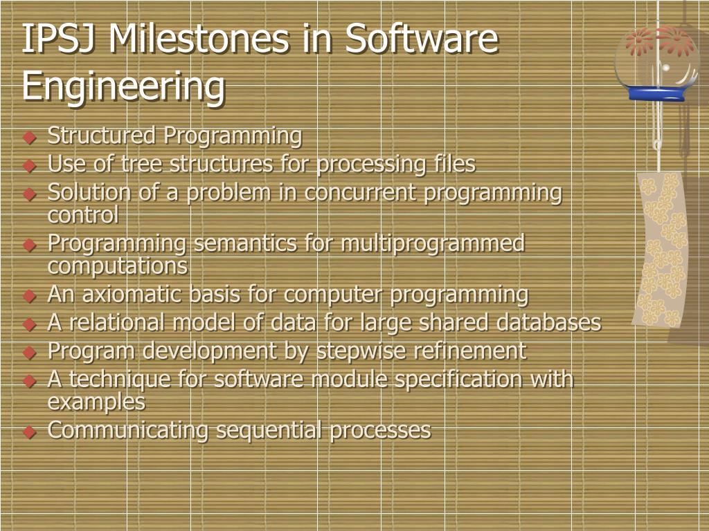 IPSJ Milestones in Software Engineering