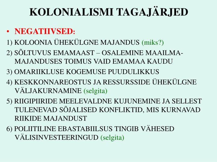 KOLONIALISMI TAGAJÄRJED