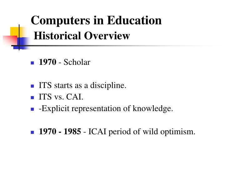 Computers in education historical overview3