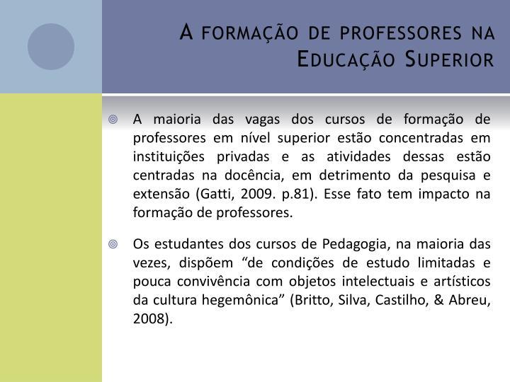 A formação de professores na Educação Superior