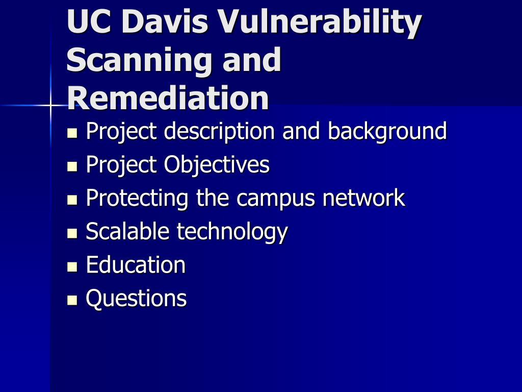 UC Davis Vulnerability Scanning and Remediation