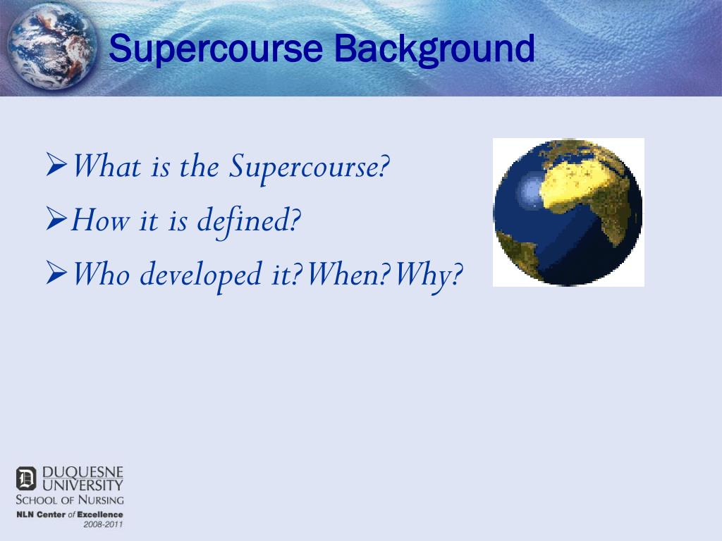 Supercourse Background