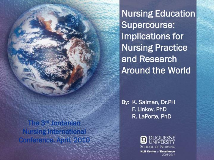 The 3 rd jordanian nursing international conference april 2010