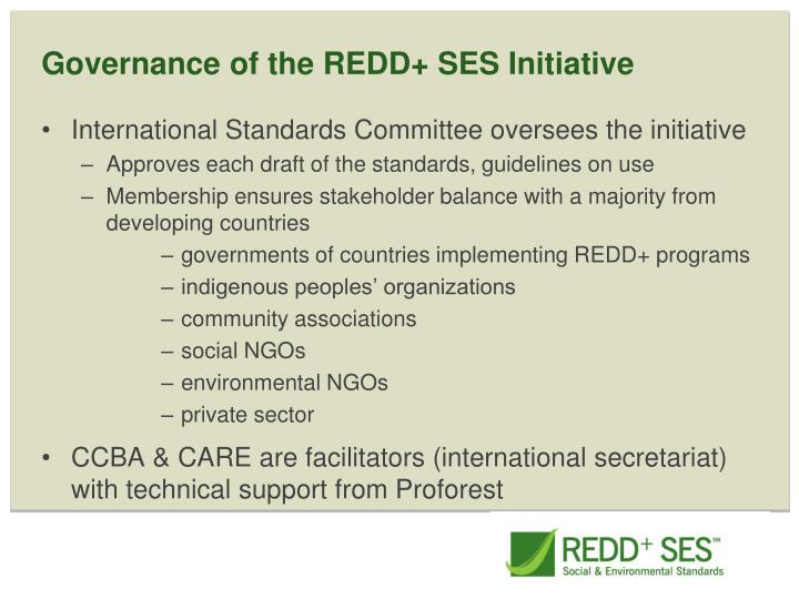 Governance of the REDD+ SES Initiative