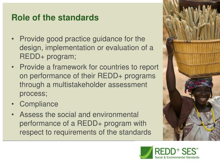 Role of the standards