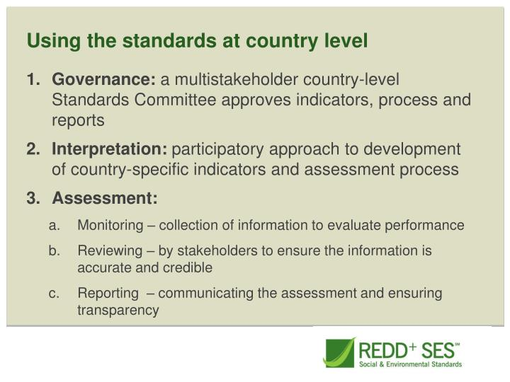 Using the standards at country level
