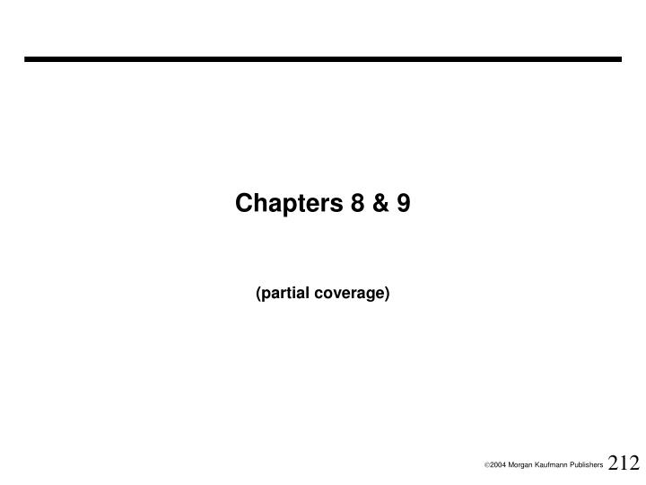 Chapters 8 & 9