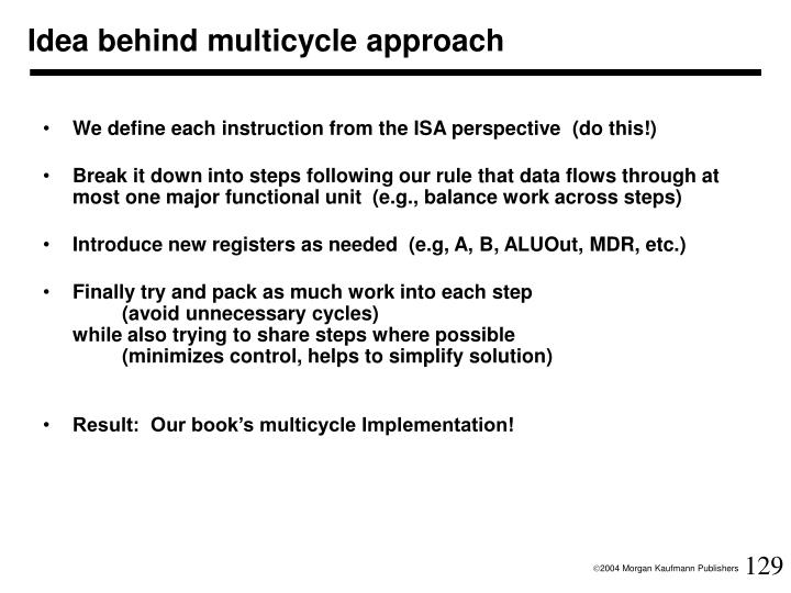 Idea behind multicycle approach