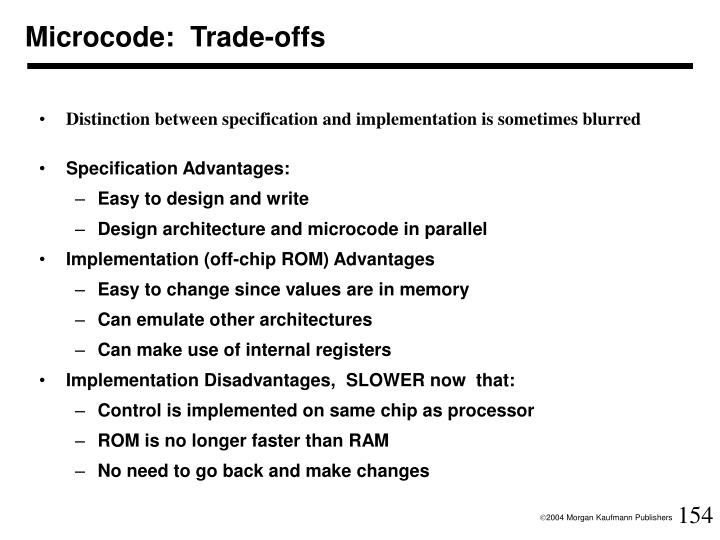 Microcode:  Trade-offs