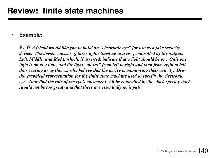 Review:  finite state machines