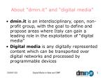 about dmin it and digital media