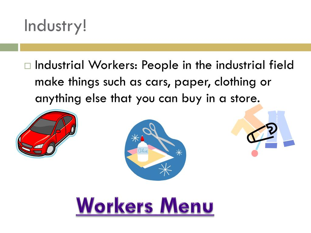Industry!
