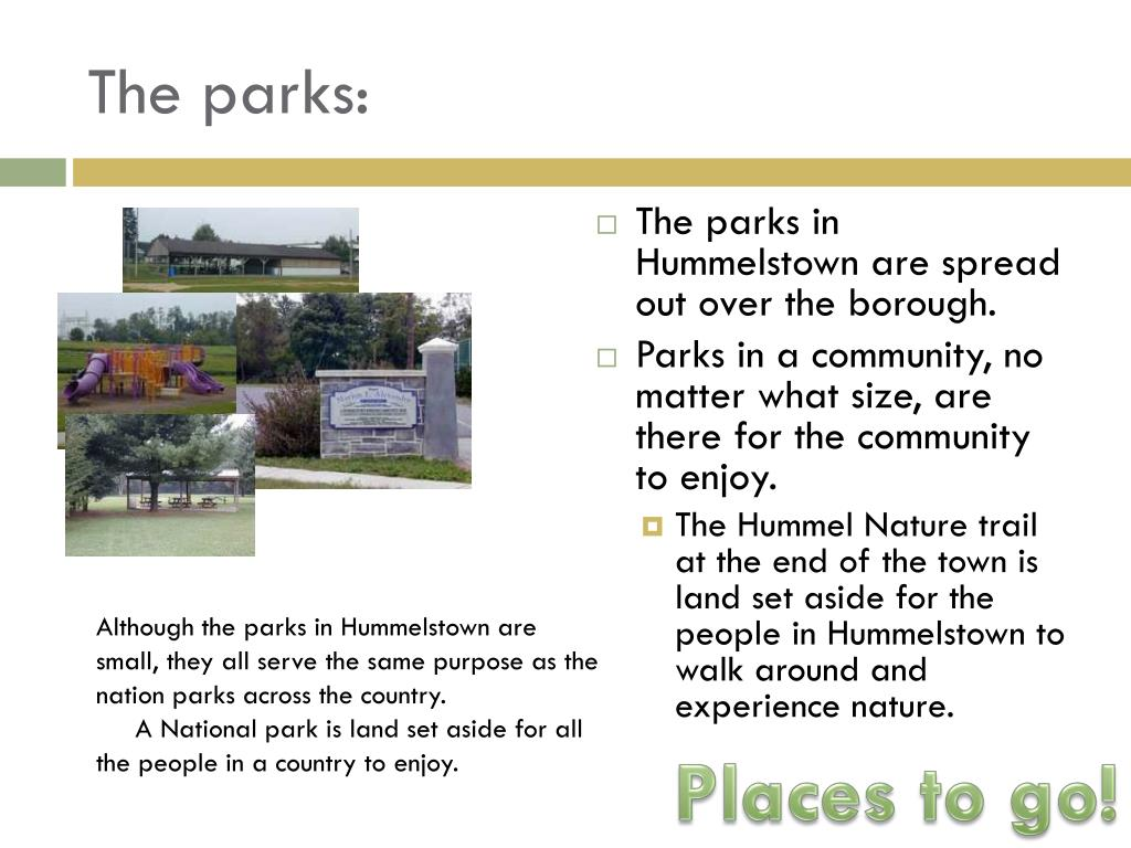 The parks: