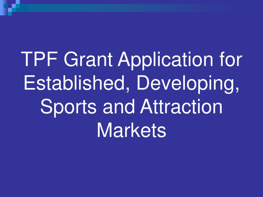 TPF Grant Application for