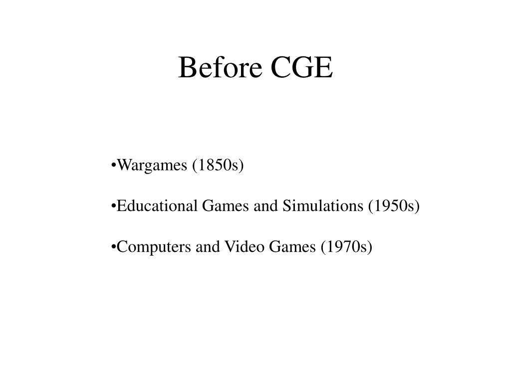 Before CGE