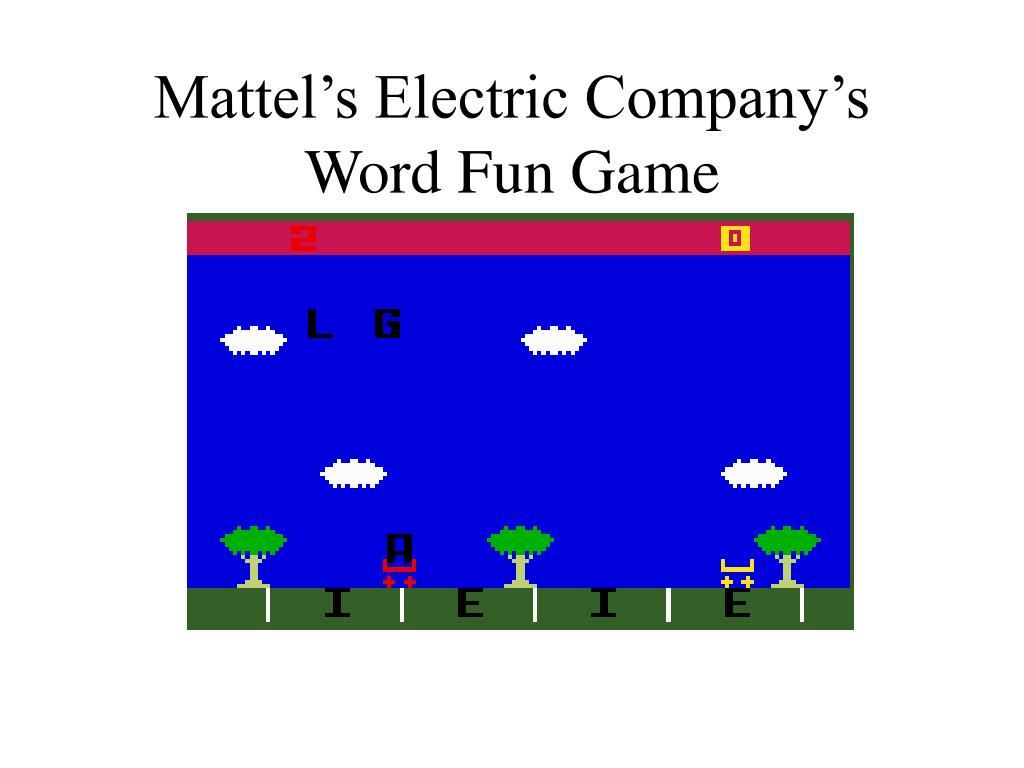 Mattel's Electric Company's