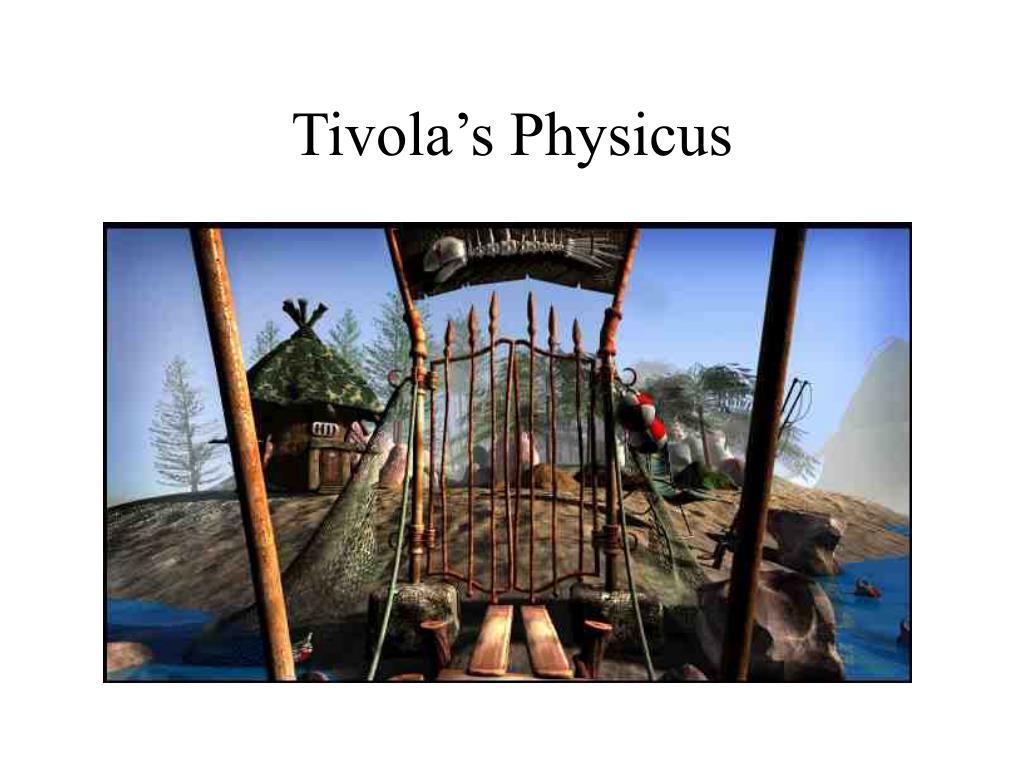 Tivola's Physicus