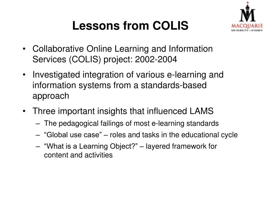 Lessons from COLIS