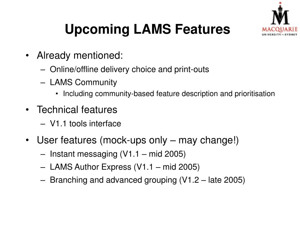 Upcoming LAMS Features