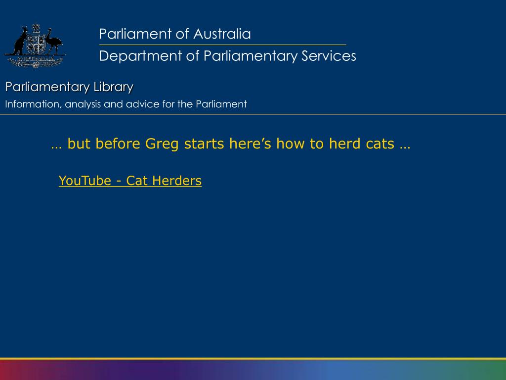 … but before Greg starts here's how to herd cats …