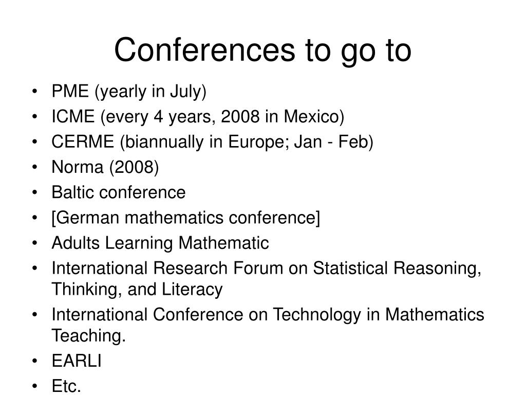 Conferences to go to