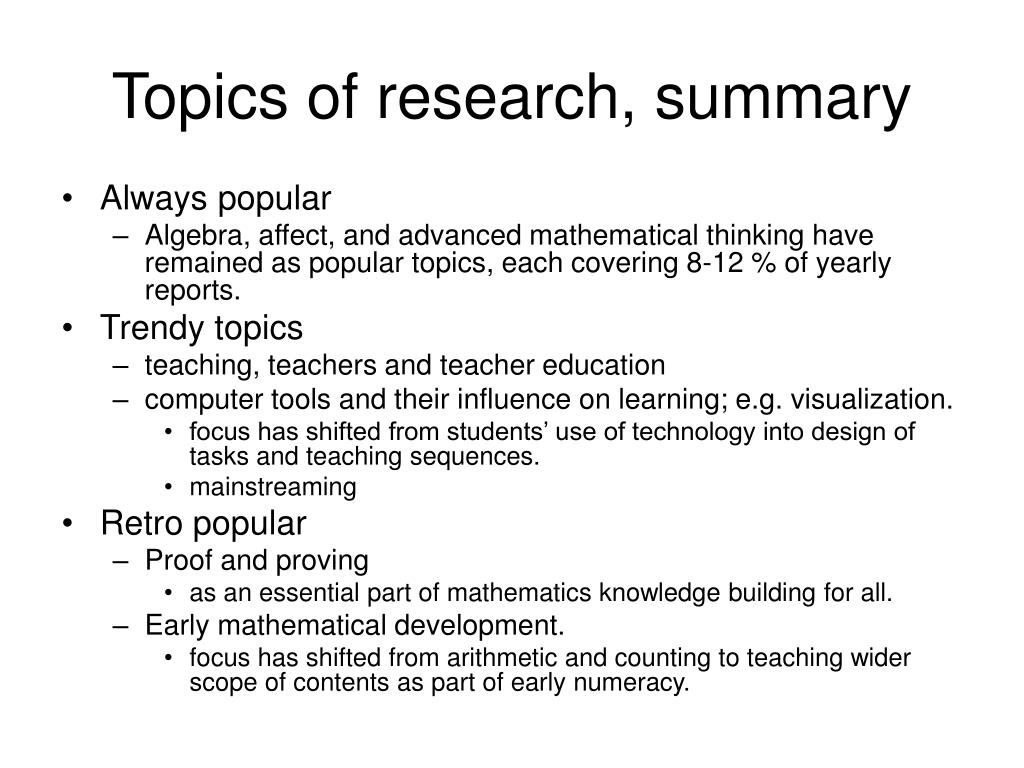 Topics of research, summary