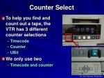 counter select