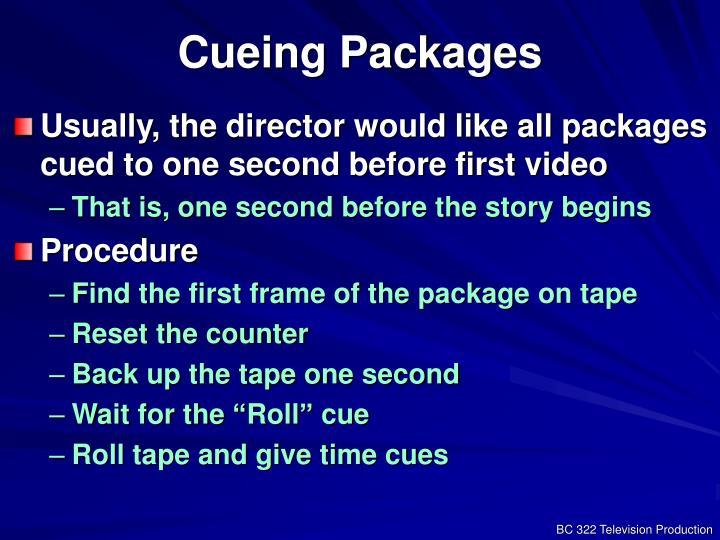 Cueing Packages