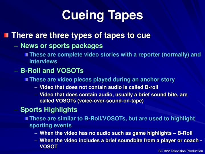 Cueing Tapes