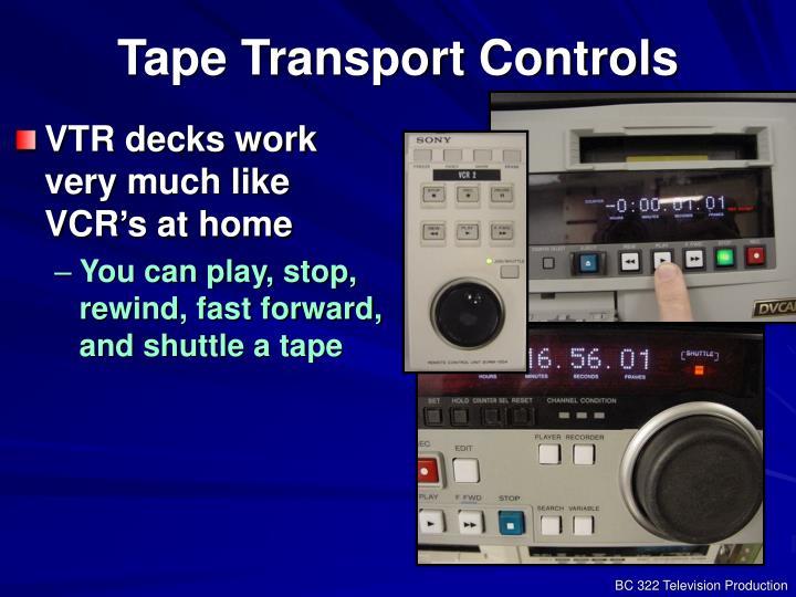 Tape Transport Controls