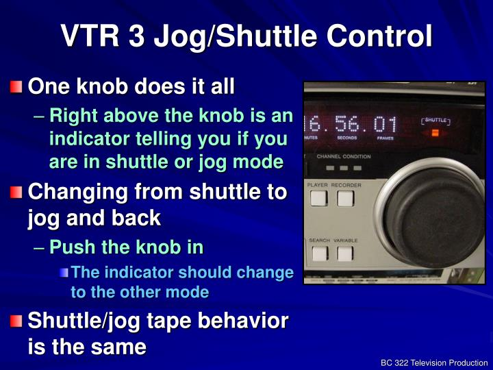 VTR 3 Jog/Shuttle Control