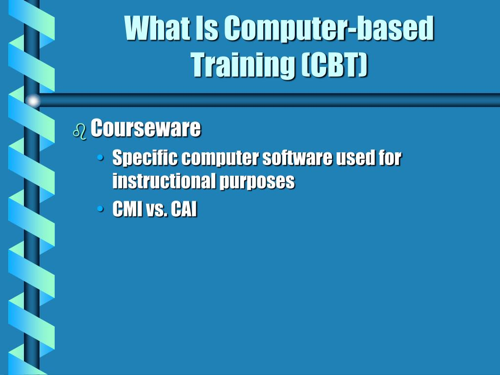 What Is Computer-based Training (CBT)