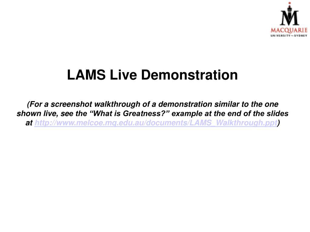 LAMS Live Demonstration