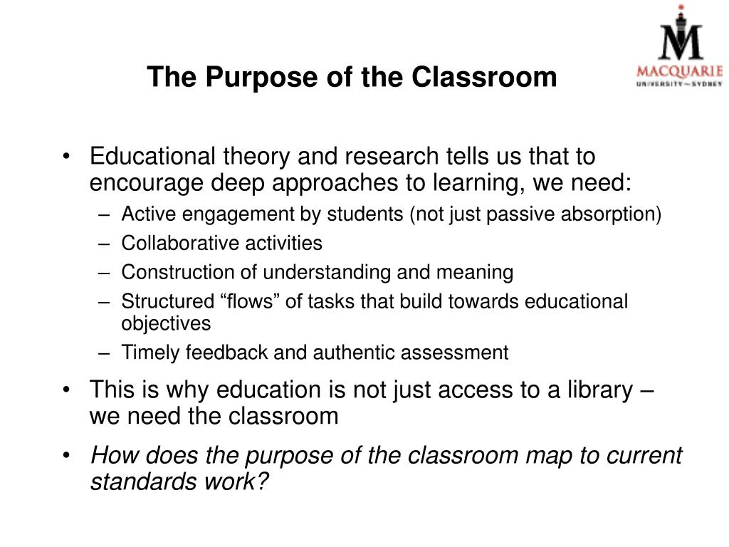 The Purpose of the Classroom