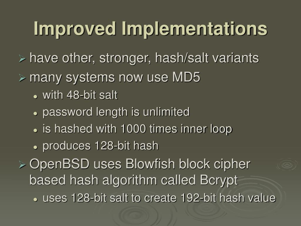 Improved Implementations