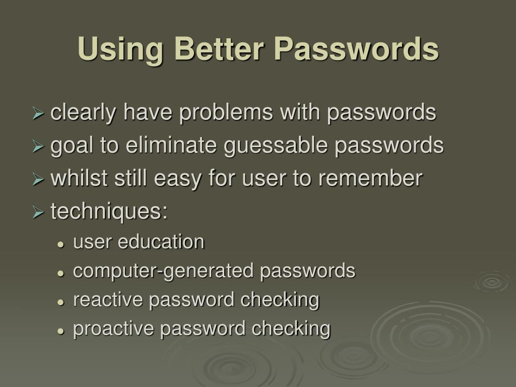 Using Better Passwords