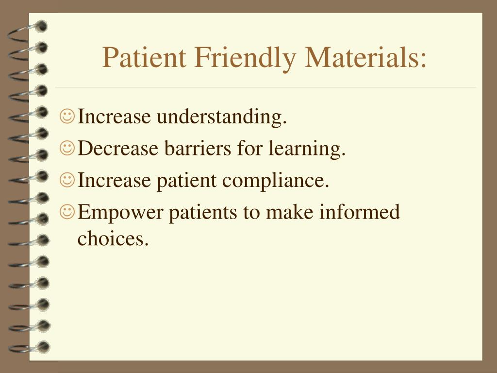 Patient Friendly Materials: