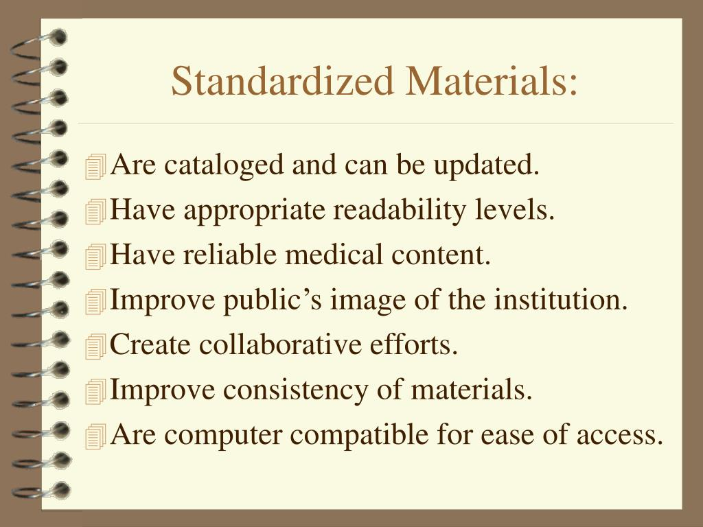 Standardized Materials:
