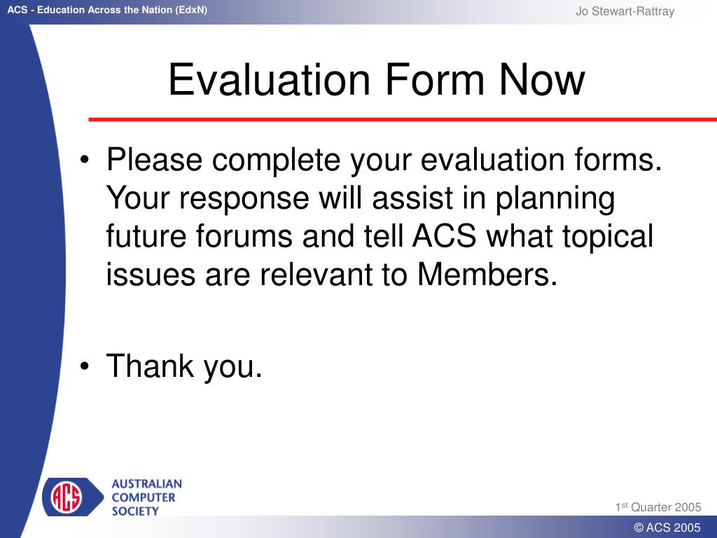 Evaluation Form Now