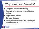 why do we need forensics