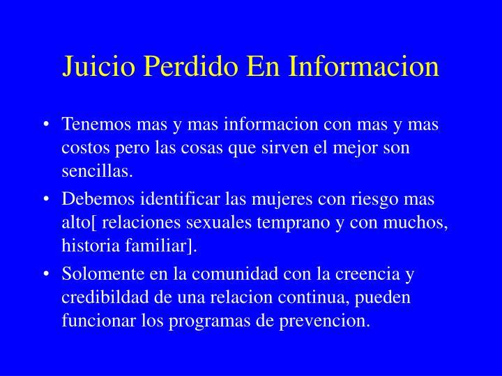 Juicio Perdido En Informacion