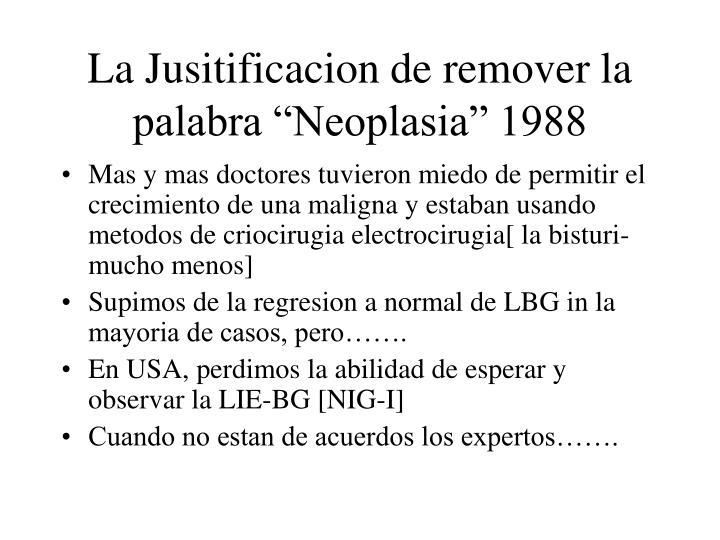 "La Jusitificacion de remover la palabra ""Neoplasia"" 1988"