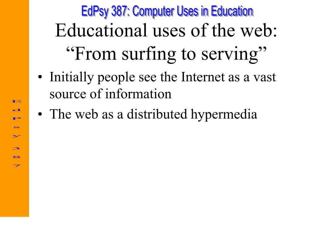 Educational uses of the web: