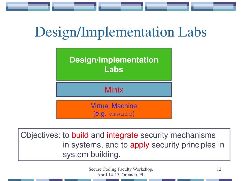 Design/Implementation Labs