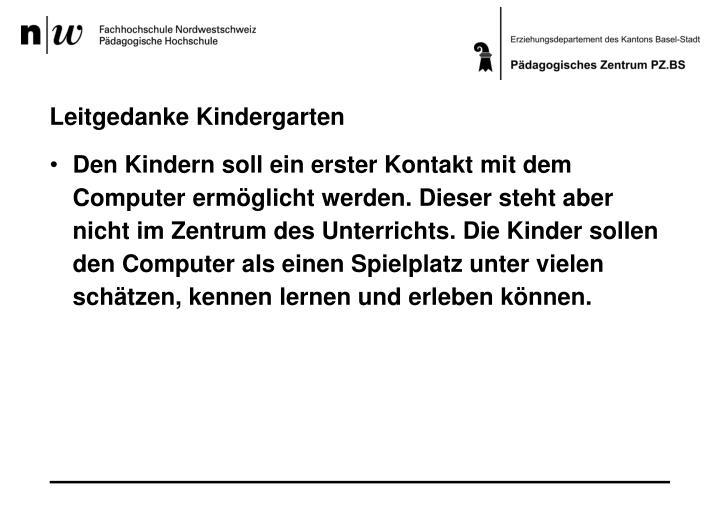 Leitgedanke Kindergarten