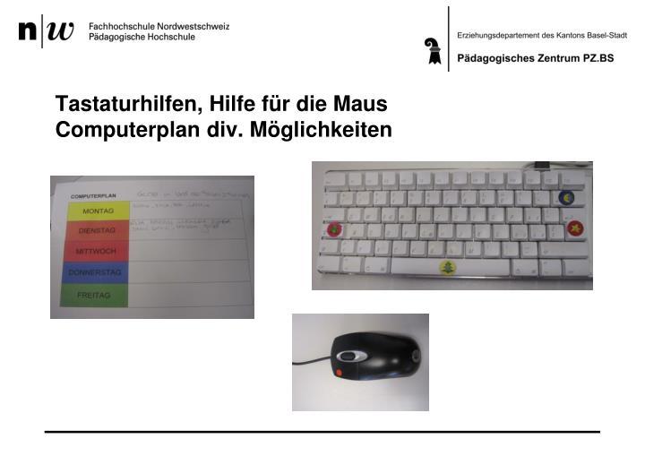 Tastaturhilfen, Hilfe für die Maus