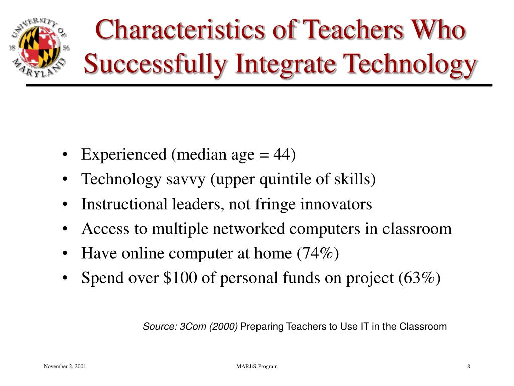 Characteristics of Teachers Who Successfully Integrate Technology